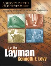 For the Layman: A Survey of the Old Testament